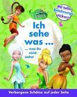 Fairies Ich sehe was, was Du nicht siehst von Walt Disney (2014, Taschenbuch)