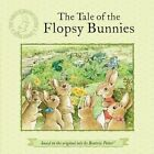 The Tale of the Flopsy Bunnies by Beatrix Potter (Paperback / softback)