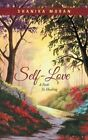 Self-Love: A Path to Healing by Shanika Moran (Paperback / softback, 2014)
