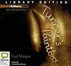 Turner's Paintbox by Paul Morgan (CD-Audio, 2013)