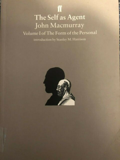 The Self as Agent (The Form of the Personal), MacMurray, Professor John, Good Co