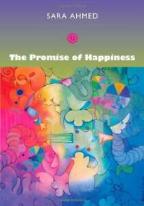The Promise of Happiness by Sara Ahmed, NEW Book, FREE & FAST Delivery, (Paperba