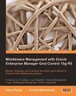 Middleware Management with Oracle Enterprise Manager Grid Control 10g R5 by Arvind Maheshwari, Debu Panda (Paperback, 2009)