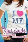The Girl Guide Finding Your Place in a Mixed-up World 9781618210272