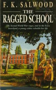 F-K-SALWOOD-THE-RAGGED-SCHOOL-BRAND-NEW-FREEPOST-UK