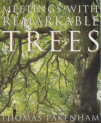 """AS NEW"" Meetings With Remarkable Trees (CASSELL  ILLUSTRATED CLASSICS), Pakenha"