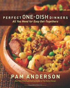 Perfect-One-Dish-Dinners-All-You-Need-for-Easy-Get-Togethers-by-Pam-Anderson