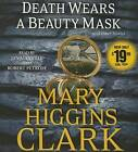 Death Wears a Beauty Mask and Other Stories by Mary Higgins Clark (CD-Audio, 2016)