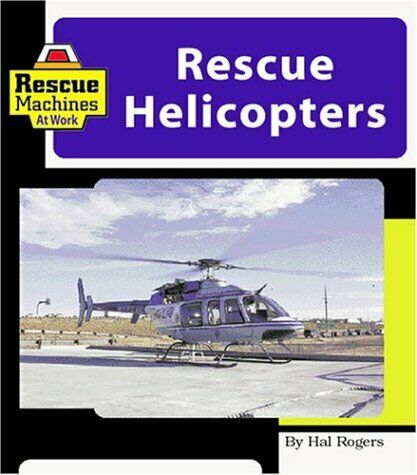Rescue Helicopters  Machines at Work