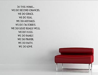 In This Home We Do...- Vinyl Quote Me Wall Art Decals #953