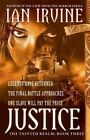 Justice by Ian Irvine (Paperback, 2014)