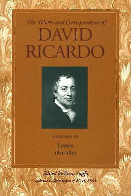 Works and Correspondence of David Ricardo: Letters July 1821-1823 v. 9, Ricardo,