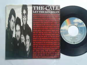 The-Call-Let-The-Day-Begin-7-034-Vinyl-Single-1989-mit-Schutzhuelle