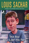 The Boy Who Lost His Face by Louis Sachar, David R Meyer (Hardback, 1997)