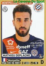 269 MATHIEU DEPLAGNE # MONTPELLIER.HSC STICKER PANINI FOOT 2016