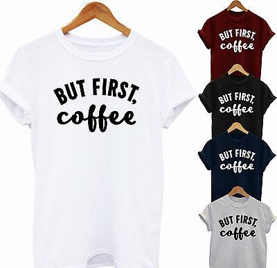 But First Coffee Funny Coffee Hipster Funny Fashion Unisex Tshirt In Den Spezifikationen VervollstäNdigen