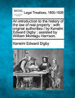 An Introduction to the History of the Law of Real Property: With Original Authorities / By Kenelm Edward Digby; Assisted by William Montagu Harrison. by Kenelm Edward Digby (Paperback / softback, 2010)