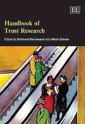 Handbook Of Trust Research (Elgar Original Reference by Reinhard Bachmann, Akba