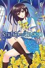 Strike the Blood, Vol. 6 (manga) by Gakuto Mikumo (Paperback, 2017)