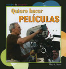 Quiero Hacer Peliculas by Mary R Dunn (Paperback / softback, 2009)