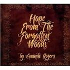 Amanda Rogers - Hope from the Forgotten Woods (2012)