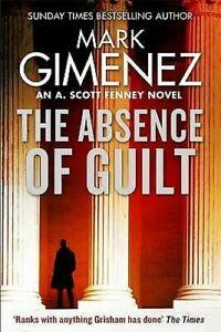 La-Ausencia-De-Guilt-A-Scott-Fenney-Mark-Gimenez