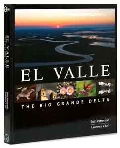 El Valle: The Rio Grande Delta ISBN 1615845119