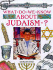 What Do We Know About Judaism? by Doreen Fine (Paperback, 1999)