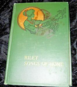 SONGS-OF-HOME-1910-LOVE-for-one-039-s-HOME-W-Riley-Illus-Will-Vawter-hb