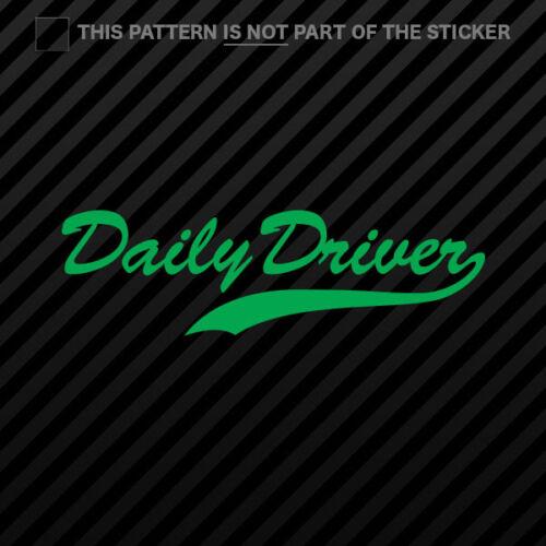 Daily Driven Sticker Self Adhesive Vinyl jdm euro 2x