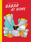 Babar at Home by Jean de Brunhoff (Paperback, 2008)