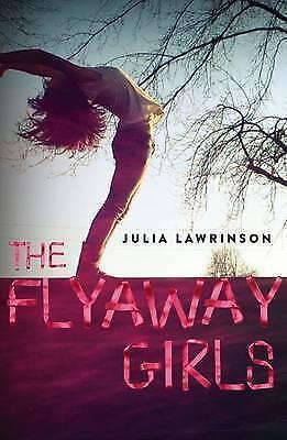 1 of 1 - The Flyaway Girls by Julia Lawrinson ..LIKE NEW