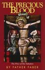 Precious Blood by Frederick William Faber (Paperback, 1982)