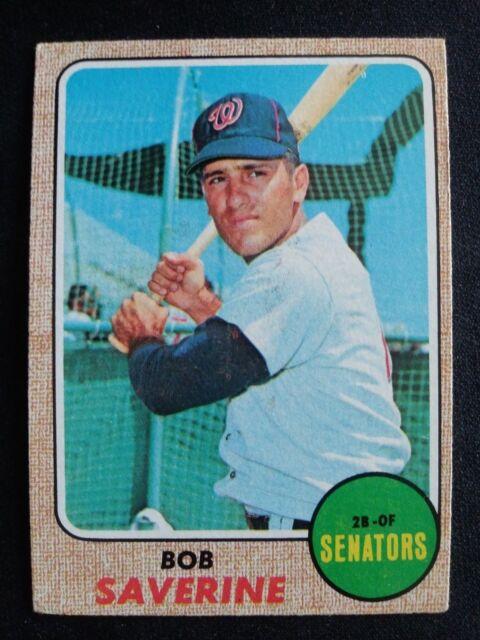 1968 Topps Baseball Card # 149 Bob Saverine - Washington Senators