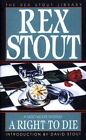 A Right to Die by Rex Stout (Paperback, 1994)
