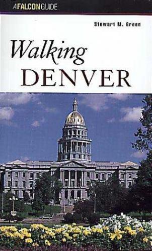 Walking Denver by Stewart M. Green
