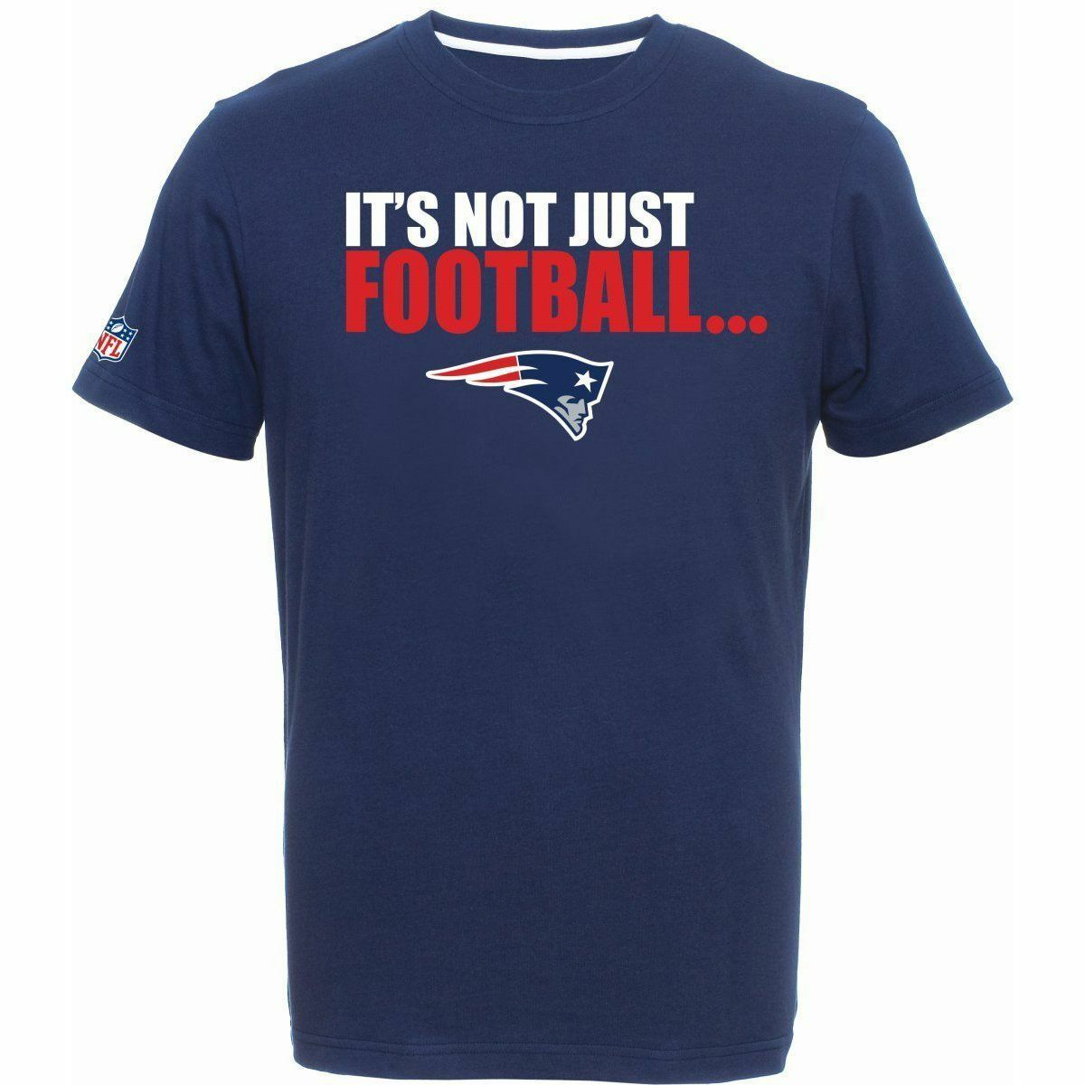 NFL FOOTBALL T-shirt Nuovo England Patriots it 's not just FOOTBALL