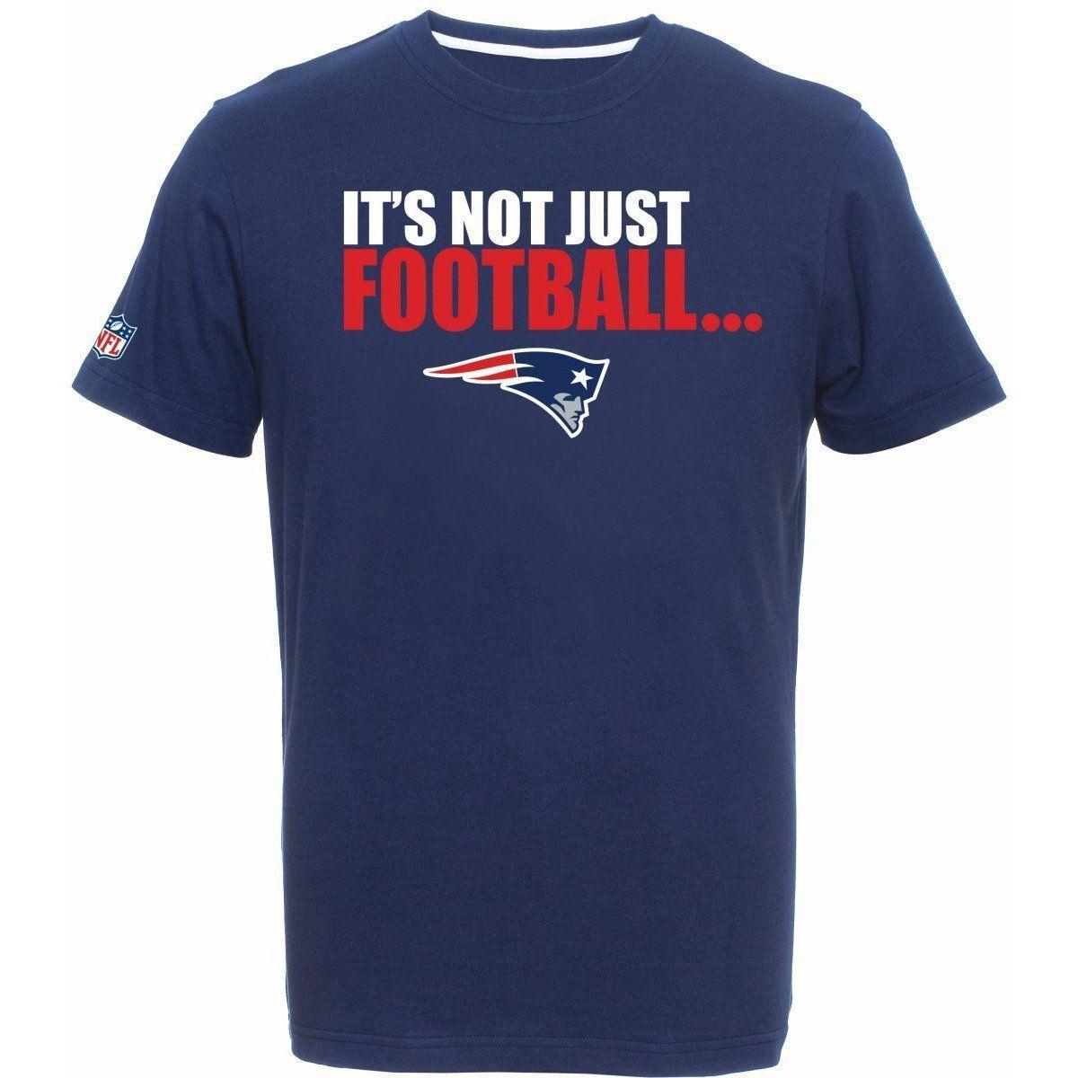 NFL FOOTBALL T-shirt Nuovo England Patriots it 's not just FOOTBALL