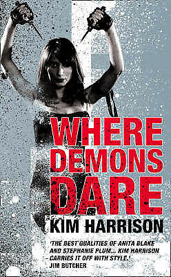 Where Demons Dare (Rachel Morgan 6), Kim Harrison, Used; Good Book