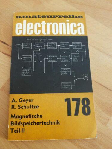 amateurreihe electronica 178 Magnetische Bildspeichertechnik Teil II
