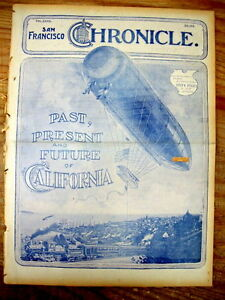 1900 newspaper Highly illustrated special issue CALIFORNIA Past Present & Future
