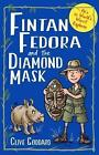 Fintan Fedora and the Diamond Mask by Clive Goddard (Paperback, 2016)
