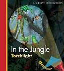 In the Jungle by Claude Delafosse, Christian Broutin (Hardback, 2013)