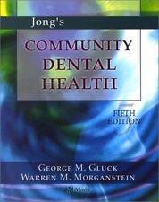 Jong's Community Dental Health (Community Dental Health ( Jong's))-ExLibrary