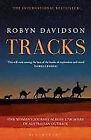 Tracks by Robyn Davidson (Paperback, 2014)