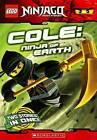 Cole: Ninja of Earth by Greg Farshtey (Hardback, 2012)