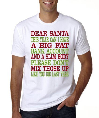 Nouveau Noël Dear Santa Fat compte bancaire Slim taille T-Shirt