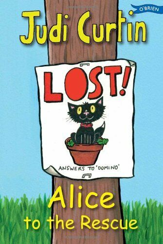 Alice to the Rescue (Alice and Megan) By Judi Curtin