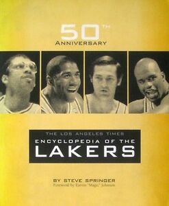 a5cd46a4e81 The Los Angeles Times Encyclopedia of the Lakers - 50th Anniversary ...