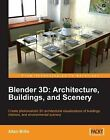 Blender 3D Architecture, Buildings, and Scenery by Allan Brito (Paperback, 2008)